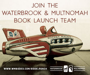 Join the WaterBrook & Multnomah Christian Book Launch team