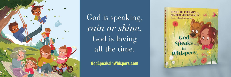 God Speaks in Whispers by Mark Batterson